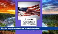 Audiobook Accent Reduction: The Standard American Accent Ivan Borodin Full Ebook