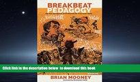Pre Order Breakbeat Pedagogy: Hip-Hop and Spoken Word Beyond the Classroom Walls (Counterpoints)