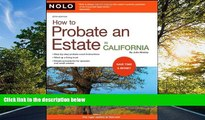 PDF [DOWNLOAD] How to Probate an Estate in California Julia Nissley BOOOK ONLINE