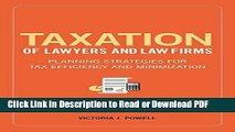 Read Taxation of Lawyers and Law Firms: Planning Strategies for Tax Efficiency and Minimization