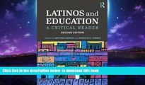 Best Price  Latinos and Education: A Critical Reader Epub Download Download
