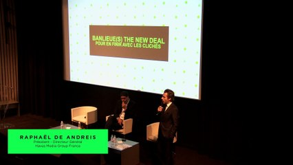 Conférence Havas Media Group - Banlieue(s) The New Deal