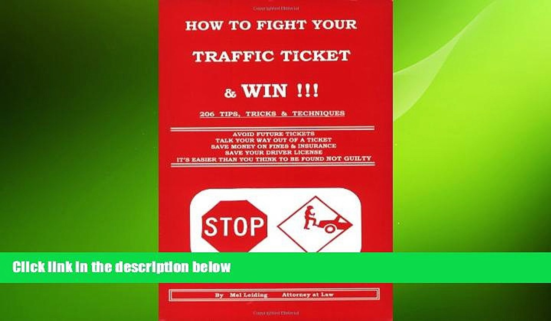 READ PDF [DOWNLOAD] How to Fight Your Traffic Ticket and Win!: 206 Tips Tricks and Techniques Mel