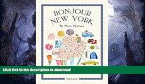 FAVORITE BOOK  Bonjour New York: The Bonjour City Map-Guides FULL ONLINE