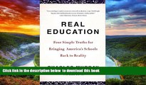 Best Price Charles Murray Real Education: Four Simple Truths for Bringing America s Schools Back