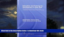 Best Price David Ashton Education and Training for Development in East Asia: The Political Economy