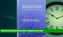 Buy David Ashton Education and Training for Development in East Asia: The Political Economy of