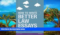 Online Steve Foster How to Write Better Law Essays: Tools   Techniques for Success in Exams