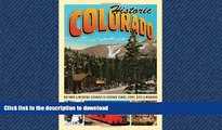 FAVORIT BOOK Historic Colorado: Day Trips   Weekend Getaways to Historic Towns, Cities, Sites