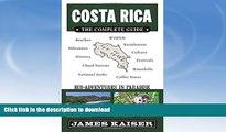 READ BOOK  Costa Rica: The Complete Guide: Ecotourism in Costa Rica (Full Color Travel Guide)