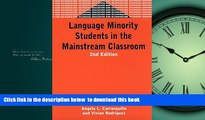 Pre Order Language Minority Students in the Mainstream Classroom (Bilingual Education