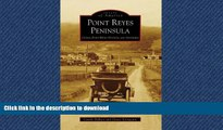 FAVORIT BOOK Point Reyes Peninsula: Olema, Point Reyes Station, and Inverness (Images of America)