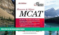 Online James L. Flowers Flowers   Silver MCAT, 4th Edition (Princeton Review: Flowers   Silver