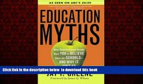 Best Price Greene Jay P. Education Myths: What Special Interest Groups Want You to Believe About