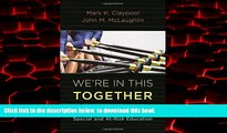 Buy NOW Mark K. Claypool We re In This Together: Public-Private Partnerships in Special and