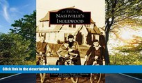 FAVORIT BOOK Nashville s Inglewood (Images of America) Crystal Hill Jones BOOOK ONLINE