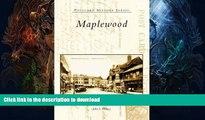 EBOOK ONLINE  Maplewood   (NJ)  (Postcard History Series)  PDF ONLINE