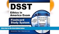 Pre Order DSST Ethics in America Exam Flashcard Study System: DSST Test Practice Questions