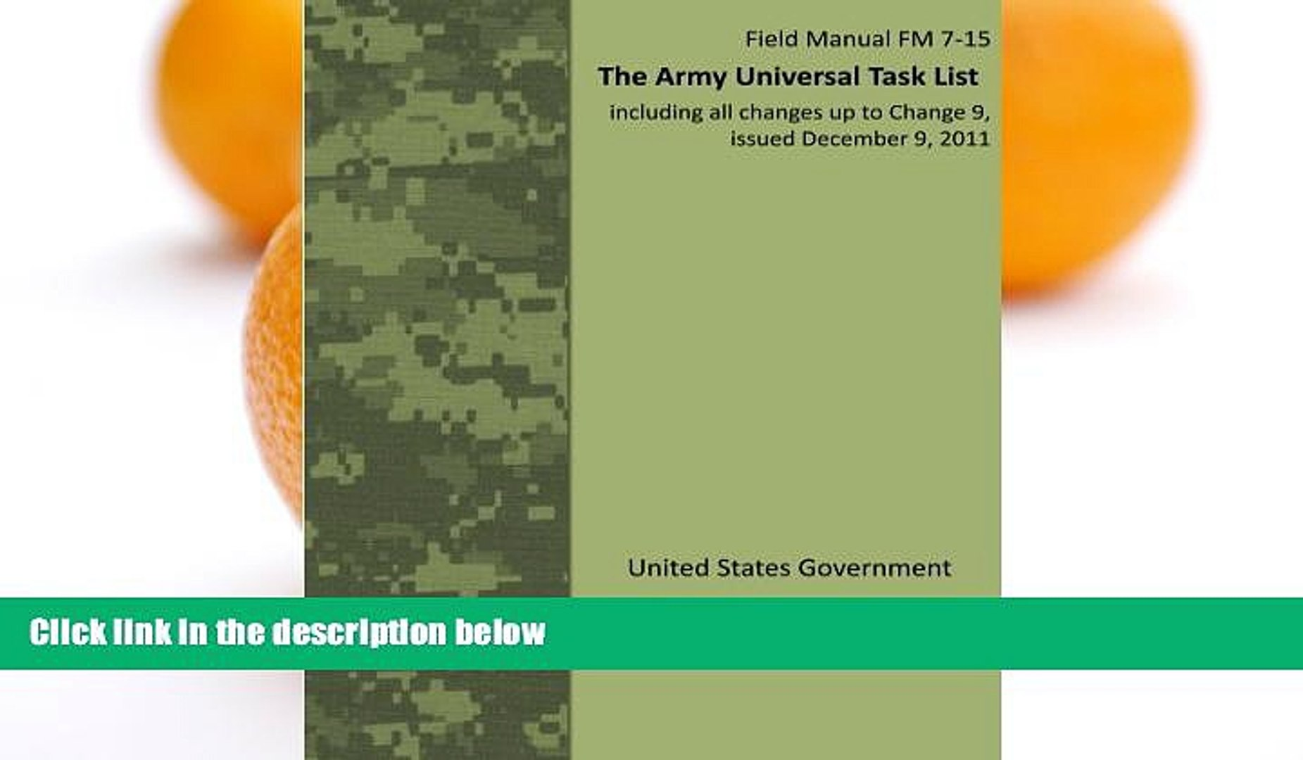 Pre Order Field Manual FM 7-15 The Army Universal Task List including all changes up to Change 9,