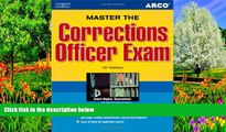 Buy Arco Master the Corrections Officer, 15/e (Peterson s Master the Correction Officer) Full Book