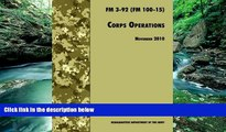 Buy U.S. Department of the Army Corps Operations: The Official U.S. Army Field Manual FM 3-92 (FM