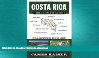 FAVORIT BOOK Costa Rica: The Complete Guide: Ecotourism in Costa Rica (Full Color Travel Guide)