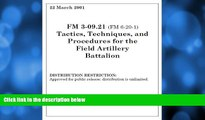 Audiobook Field Manual FM 3-09.21 (FM 6-20-1) Tactics, Techniques, and Procedures for the Field