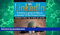 Pre Order LinkedIn - Creating a Great Profile as a Member of the Armed Forces (Your Most Important
