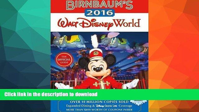 FAVORIT BOOK Birnbaum s 2016 Walt Disney World: The Official Guide (Birnbaum Guides) PREMIUM BOOK
