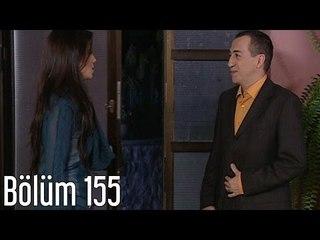 En Son Babalar Duyar 155. Bölüm