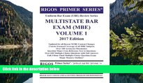 Buy Mr. James J. Rigos Rigos Primer Series Uniform Bar Exam (UBE) Review Multistate Bar Exam (MBE)