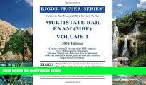 Buy James J. Rigos Rigos Primer Series Uniform Bar Exam (UBE) Review Series Multistate Bar Exam