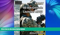 Pre Order 40-mm Grenade Launcher M203 Department of the Army mp3