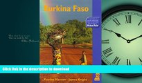 READ ONLINE Burkina Faso: The Bradt Travel Guide READ EBOOK
