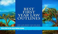Online Jide Obi Law books Best First Year Law Outlines: Jide law books for the best and brightest