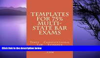 Pre Order Templates For 75% Multi-state Bar Exams: Torts    Constitutional Law    Evidence