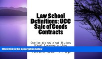 Pre Order Law School Definitions: UCC Sale of Goods Contracts: UCC Definitions Explained with