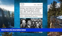 Buy Walter Addington Willis Willis and Oliver s Roman Law Examination Guide for Bar and