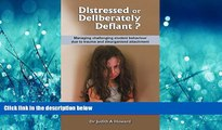 FAVORIT BOOK Distressed or Deliberately Defiant?: Managing challenging student behaviour due to