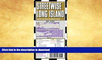 FAVORITE BOOK  Streetwise Long Island Map - Laminated Regional Road Map of Long Island, New York