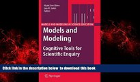 Best Price  Models and Modeling: Cognitive Tools for Scientific Enquiry (Models and Modeling in