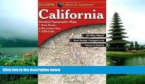 READ THE NEW BOOK California Atlas   Gazetteer (Delorme Atlas   Gazetteer Series) DeLorme BOOOK