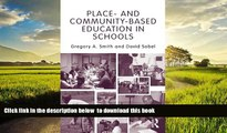 Best Price Gregory A. Smith Place- and Community-Based Education in Schools (Sociocultural,