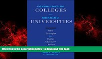 Best Price James Martin Consolidating Colleges and Merging Universities: New Strategies for Higher