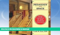 Buy book  Pedagogy and Space: Design Inspirations for Early Childhood Classrooms online