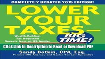 Read Lower Your Taxes - BIG TIME! 2015 Edition: Wealth Building, Tax Reduction Secrets from an IRS