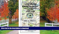 FAVORITE BOOK  Recreation Map of the San Diego Backcountry: Waterproof, synthetic paper (Tom