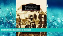 READ  Nashville s Inglewood (Images of America) FULL ONLINE
