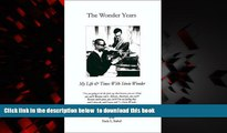 PDF Ted Hull The Wonder Years: My Life   Times With Stevie Wonder Pre Order