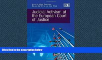 READ THE NEW BOOK Judicial Activism at the European Court of Justice Bruno De Witte [DOWNLOAD]